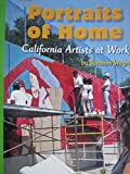Leveled Reader Library Level 6 Portraits of Home: California Artists at Work