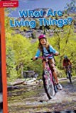 What Are Living Things? [Approaching Level] (Grade 1, Lexile 160, Informational NonFiction)