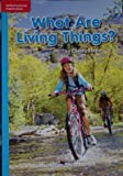 What Are Living Things? [On Level] (Grade 1, Lexile 80, Informational NonFiction)