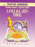 Macmillan Language Arts, Grade 8, PRACTICE WORKBOOK, Blackline Masters & Teacher's Edition