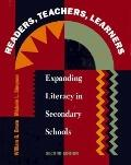 Readers, Teachers, Learners Expanding Literacy in the Secondary Schools