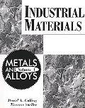 Industrial Materials Metals and Alloys