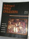 The Heritage of World Civilizations: Since 1500