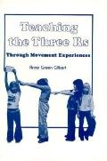 Teaching 3 R's Thru Movement Exper.