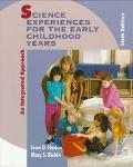 Science Experiences for the Early Childhood Years: An Integrated Approach - Jean Durgin Harl...