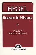Reason in History A General Introduction to the Philosophy of History