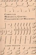 Computer Numerical Control Programming of Machines