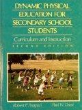 Dynamic Physical Education for Secondary School Students: Curriculum and Instruction