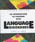 INTRO TO CHILDREN W/LANGUAGE DISORDERS