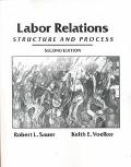Labor Relations Structure and Process