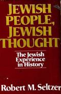 Jewish People, Jewish Thought: The Jewish Experience in History