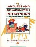 Language and Communication Intervention in the Preschool Child
