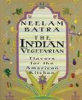 Indian Vegetarian - Neelam Batra - Hardcover
