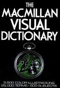 MacMillan Visual Dictionary: 3,500 Color Illustrations, 25,000 Terms, 600 Subjects