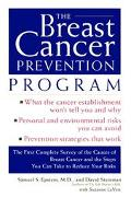 The Breast Cancer Prevention Program: The First Complete Survey of The Causes of Breast Canc...