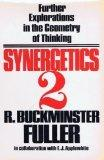 Synergetics 2: Further Explorations in the Geometry of Thinking