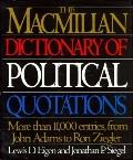 MacMillan Dictionary of Political Quotations - Lewis D. Eigen - Hardcover