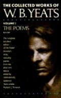 Collected Works of W. B. Yeats: The Poems, Vol. 1 - William Butler Yeats - Hardcover - REV