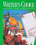 Writers Choice Grammar and Composition Grade 8