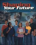 Shaping Your Future, Student Text