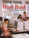 Work Book Getting the Job You Want Getting the Job You Want