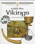 Food and Feasts with the Vikings - Hazel Mary Mary Martell - Hardcover