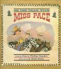 On the Trail with Miss Pace - Sharon Phillips Denslow - Hardcover