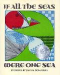 If All the Seas Were One Sea - Janina Domanska - Hardcover - REISSUE