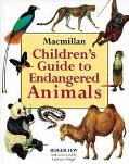 MacMillan Children's Guide to Endangered Animals - Roger Few - Hardcover - 1st American ed