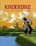 Kinderdike - Leonard Everett Fischer - Hardcover