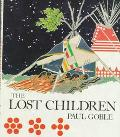 Lost Children: The Boys Who Were Neglected - Paul Goble - Hardcover - 1st ed