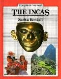 Incas - Sarita H. Kendall - Library Binding - 1st New Discovery Books ed., 1st ed