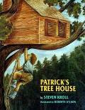 Patrick's Tree House - Steven Kroll - Hardcover - 1st ed