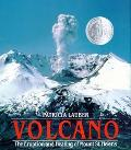Volcano The Eruption and Healing of Mount St. Helens