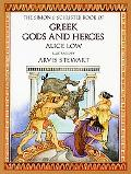 Simon & Schuster Book of Greek Gods and Heroes