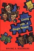 Living with a Single Parent - Maxine B. Rosenberg - Hardcover - 1st ed