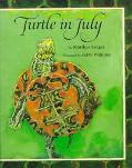 Turtle in July - Marilyn Singer