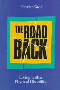 The Road Back: Living with a Physical Disability - Harriet Sirof - Library Binding - 1st ed