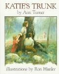 Katie's Trunk - Ann Warren Turner - Hardcover - 1st Edition