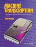 Machine Transcription: A Comprehensive Approach for Today's Office Professional : Student Te...
