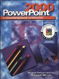 Powerpoint 2000:A Comprehensive Approach Expert User
