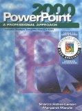 A Professional Approach Series: PowerPoint 2000 Levels 1 and 2 Core & Expert Student Edition