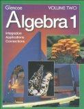 Algebra 1: Integration, Applications and Connections  (Volume Two)