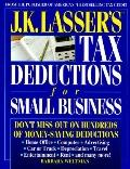 J. K. Lasser's Tax Deductions for Small Businesses - Barbara Weltman - Paperback