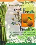 Eat Fresh, Stay Healthly