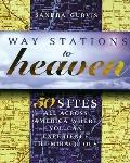 50 Sites All across America Where You Can Experience the Way Stations to Heaven - Sandra Gur...
