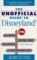 The Unofficial Guide to Disneyland 1996 - Bob A. Sehlinger - Paperback
