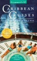 Frommer's Caribbean Cruises '97 - Frommer's - Paperback