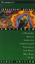 Frommer's Irreverent Guide to Amsterdam '96 - Frommer's - Paperback