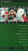 Frommer's Irreverent Guide to Santa Fe '96 - Frommer's - Hardcover